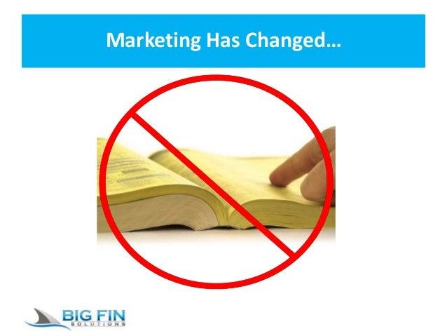 Marketing Has Changed…