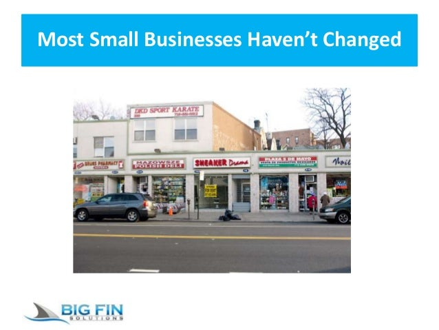 Most Small Businesses Haven't Changed