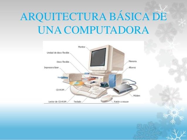 Arquitectura B Sica De Una Computadora
