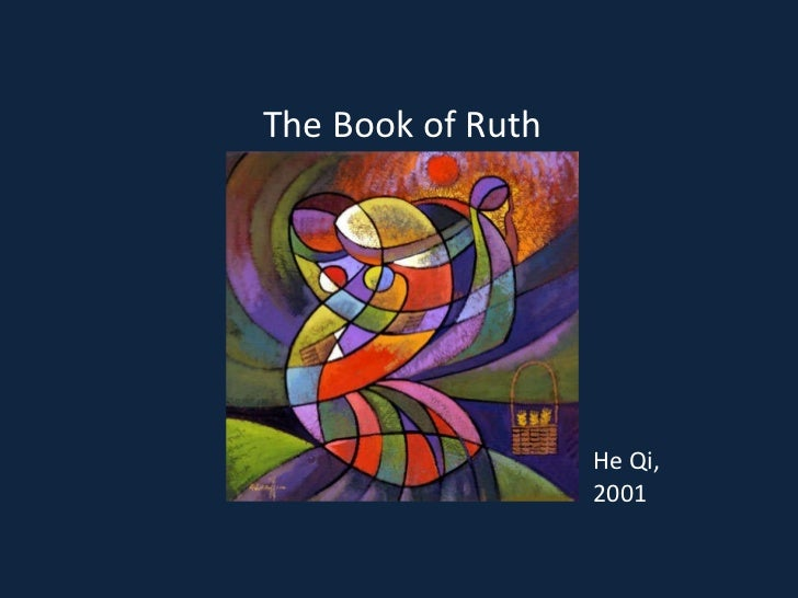 He Qi, 2001 The Book of Ruth