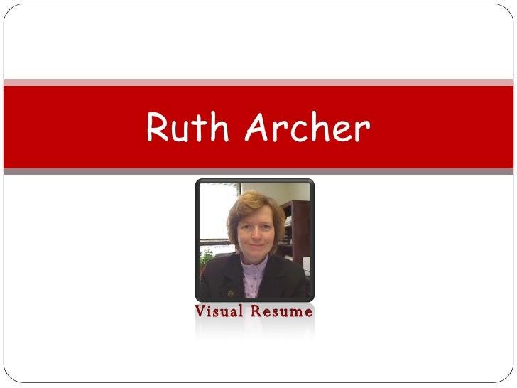 Visual Resume Ruth Archer