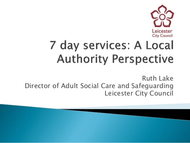 Ruth Lake Director of Adult Social Care and Safeguarding Leicester City Council