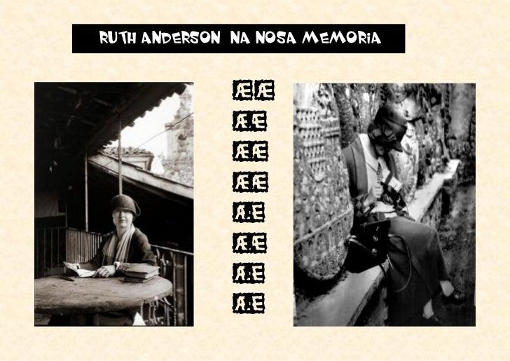 RUTH ANDERSON NA NOSA MEMORIA             M             U             L             L             E             R         ...