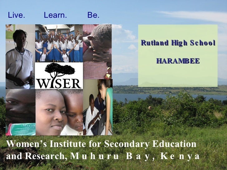 Women's Institute for Secondary Education and Research,  Muhuru Bay, Kenya  in partnership with Duke University and  the D...