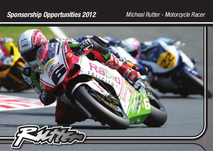 Sponsorship Opportunities 2012   Micheal Rutter - Motorcycle Racer
