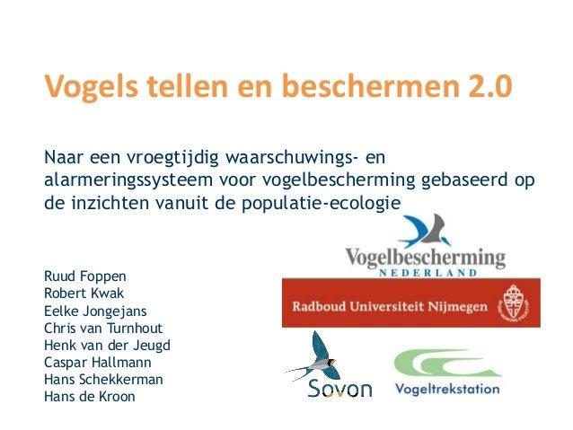 Vogels tellen en beschermen 2.0Naar een vroegtijdig waarschuwings- enalarmeringssysteem voor vogelbescherming gebaseerd op...