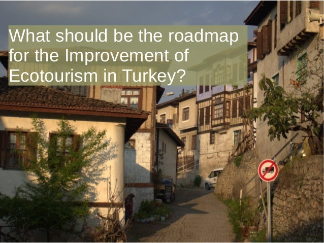 The Challenges of Improving Ecotourism (in Turkey)  Slide 2