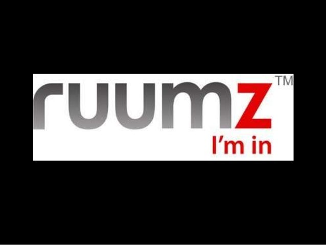 What is ruumz? What makes it different from other social networks? • Emphasizes more onto the local population. • Blogs ar...