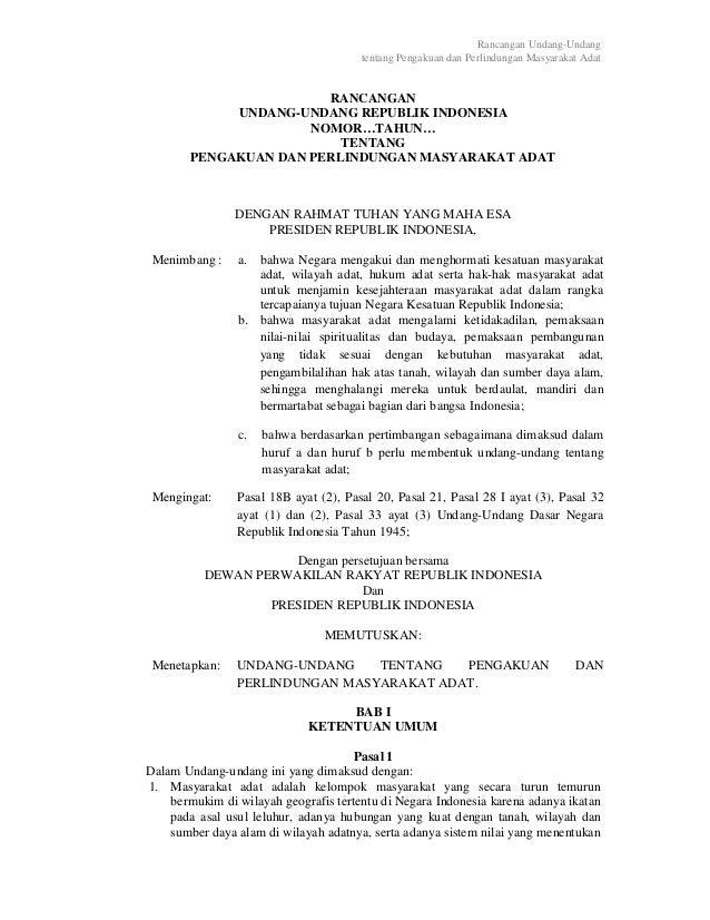 Rancangan Undang-Undang tentang Pengakuan dan Perlindungan Masyarakat Adat RANCANGAN UNDANG-UNDANG REPUBLIK INDONESIA NOMO...