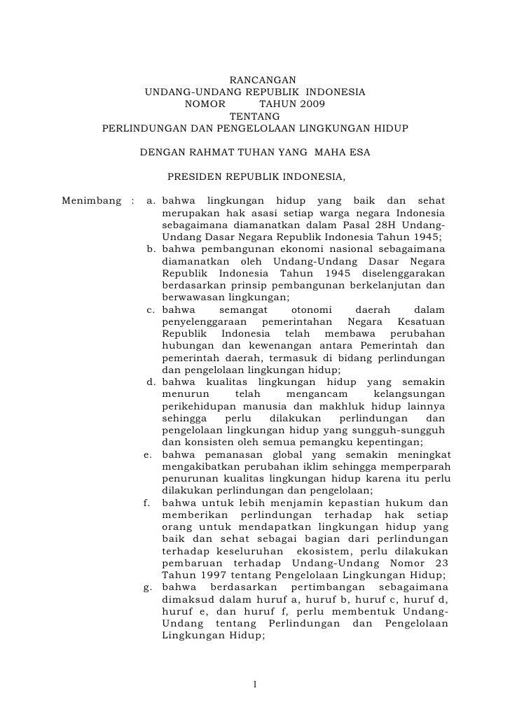 RANCANGAN             UNDANG-UNDANG REPUBLIK INDONESIA                   NOMOR      TAHUN 2009                          TE...