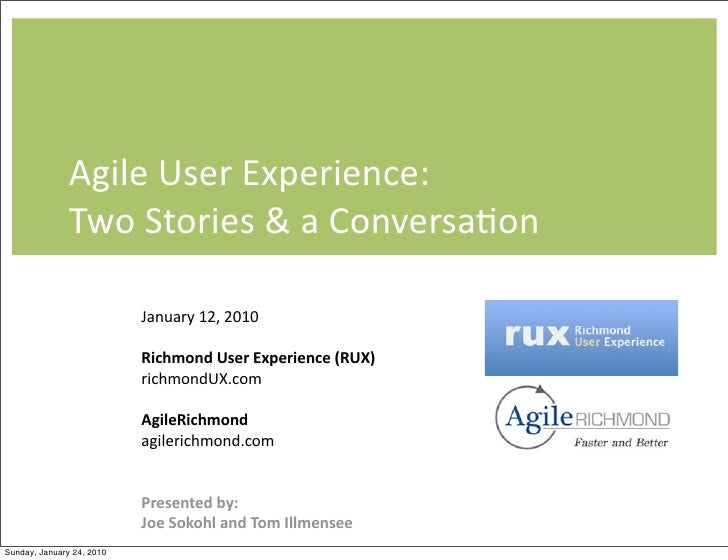 Agile  User  Experience:                  Two  Stories  &  a  Conversa9on                             Januar...