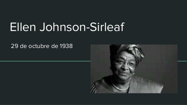 Ellen Johnson-Sirleaf 29 de octubre de 1938