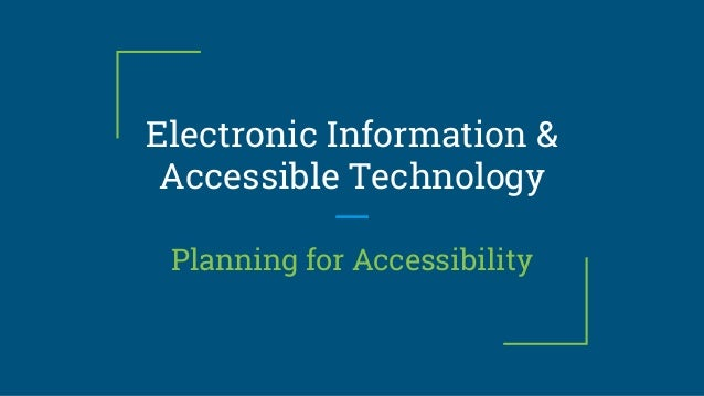 Electronic Information & Accessible Technology Planning for Accessibility