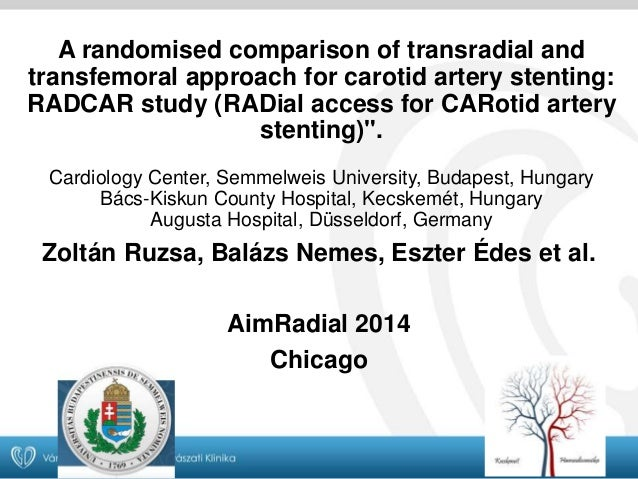 A randomised comparison of transradial and  transfemoral approach for carotid artery stenting:  RADCAR study (RADial acces...