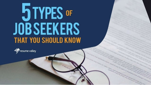 5 Job Seekers That You Should Know