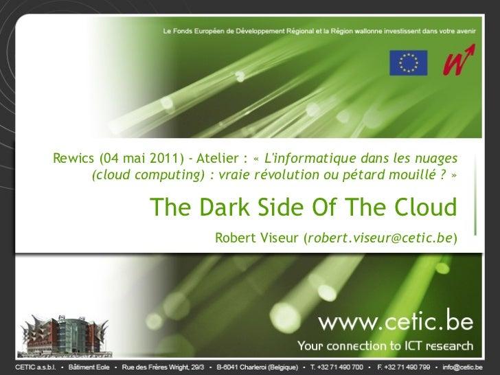 Rewics (04 mai 2011) - Atelier: «Linformatique dans les nuages     (cloud computing) : vraie révolution ou pétard mouill...