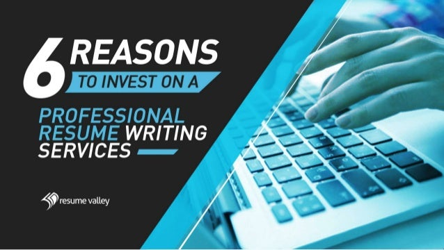 6 Reasons To Invest On A Professional Resume Writing Service