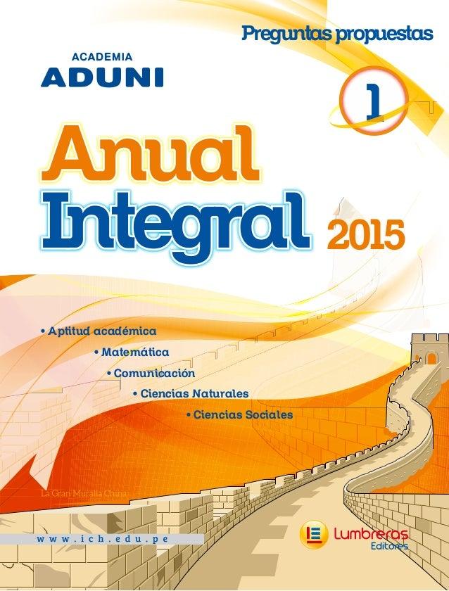 • Aptitud académica • Matemática • Comunicación • Ciencias Naturales • Ciencias Sociales 2015 1 Preguntaspropuestas