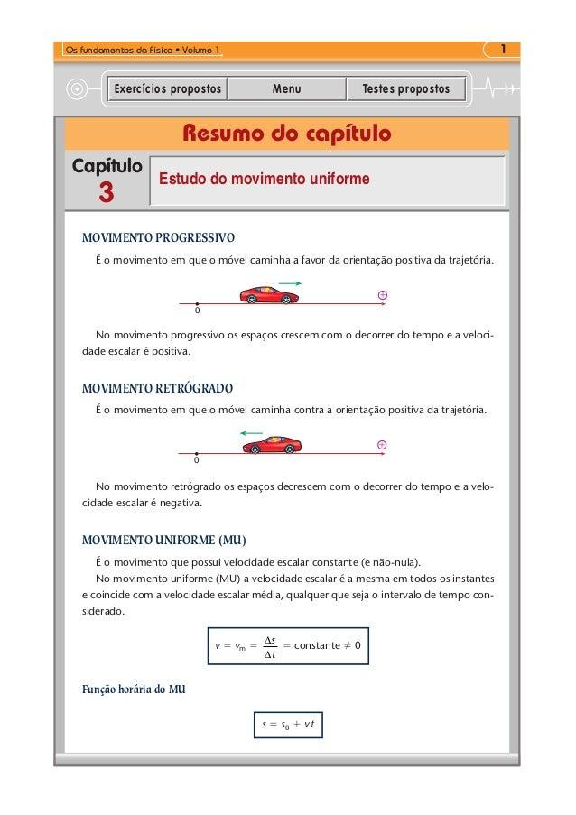 Resumo do capítulo Capítulo Exercícios propostos Menu Testes propostos 1Os fundamentos da Física • Volume 1 3 Estudo do mo...