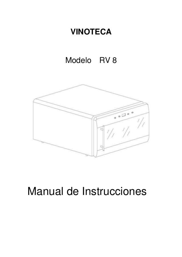 VINOTECA Modelo RV 8 Manual de Instrucciones