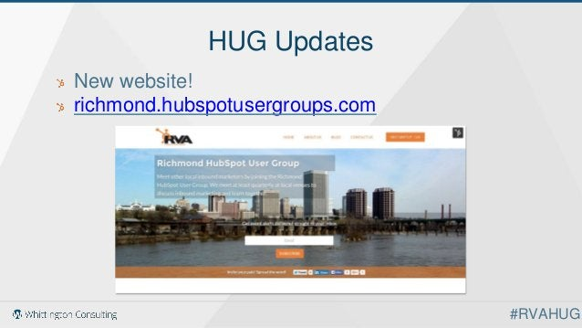 HUG Updates New website! richmond.hubspotusergroups.com #RVAHUG