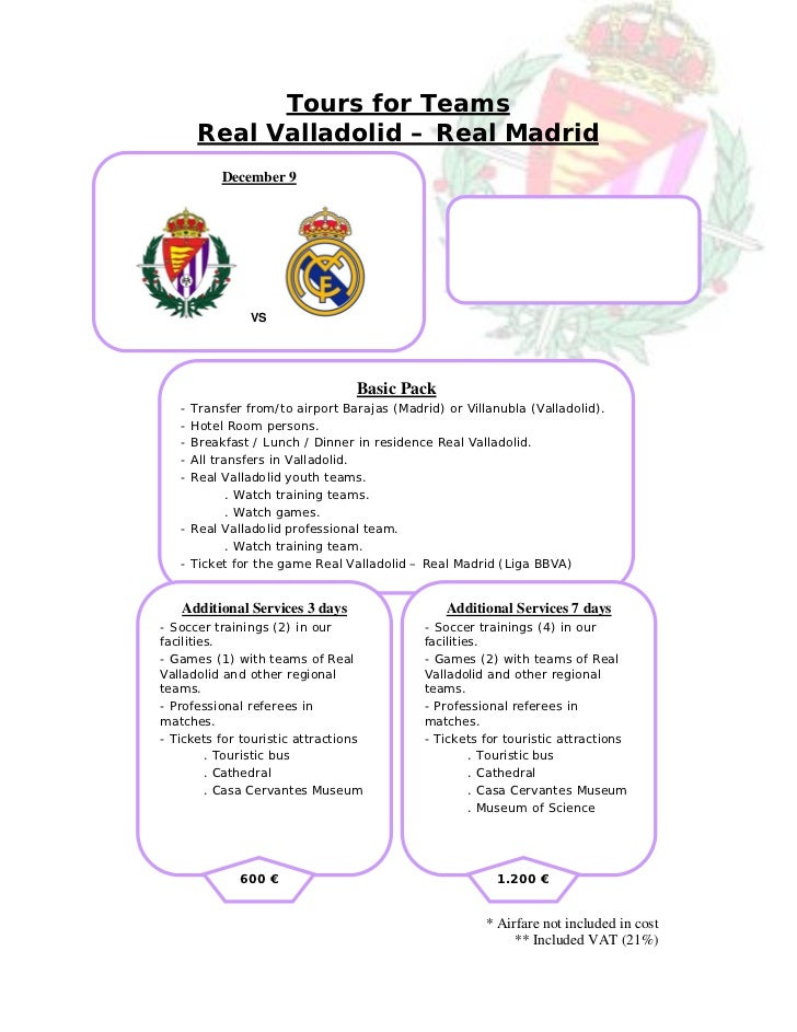 Tours for Teams       Real Valladolid – Real Madrid          December 9               VS                                 B...