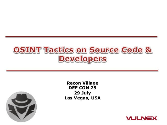 Recon Village DEF CON 25 29 July Las Vegas, USA