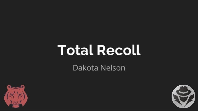 Total Recoll Dakota Nelson