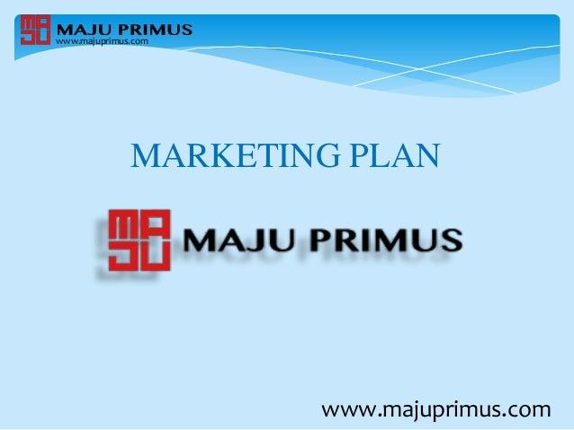 MARKETING PLAN www.majuprimus.com www.majuprimus.com