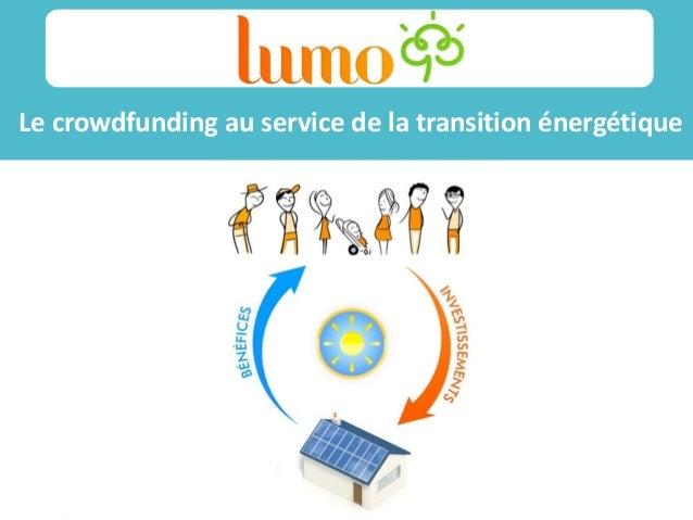 /14/11/11 Le crowdfunding au service de la transition énergétique Sss ss