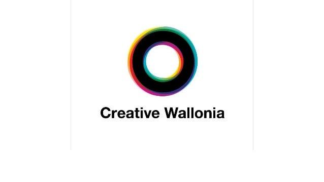 Un programme de politique régionale innovante centrée sur la transformation de la Wallonie en une Economie Créative Un pro...