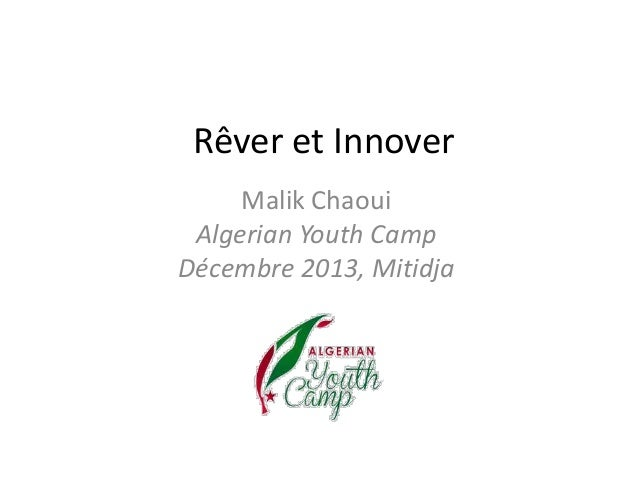 Rêver et Innover Malik Chaoui Algerian Youth Camp Décembre 2013, Mitidja