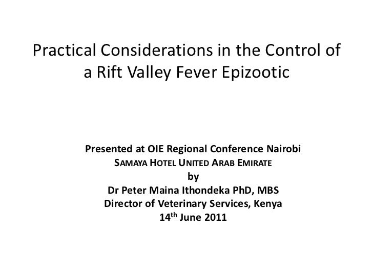 Practical Considerations in the Control of       a Rift Valley Fever Epizootic       Presented at OIE Regional Conference ...