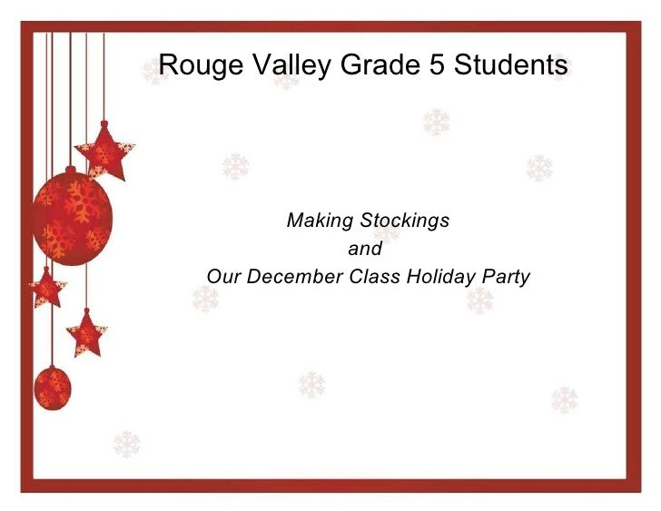 Rouge Valley Grade 5 Students Making Stockings and  Our December Class Holiday Party