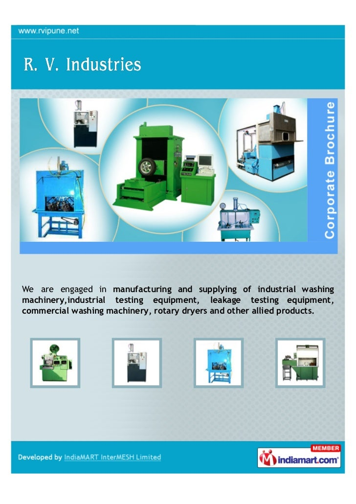 We are engaged in manufacturing and supplying of industrial washingmachinery,industrial testing equipment, leakage testing...