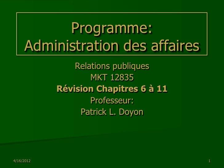 Programme:     Administration des affaires                Relations publiques                    MKT 12835            Révi...