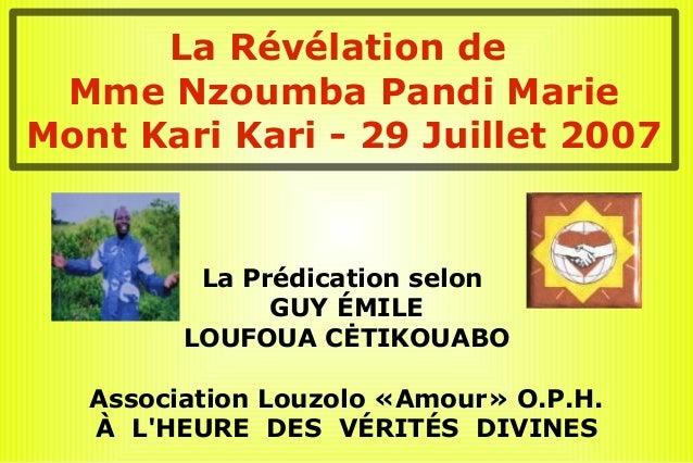 La Prédication selonGUY ÉMILELOUFOUA CĖTIKOUABOAssociation Louzolo «Amour» O.P.H.À LHEURE DES VÉRITÉS DIVINESLa Révélation...
