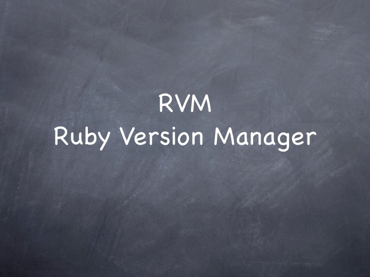 RVMRuby Version Manager