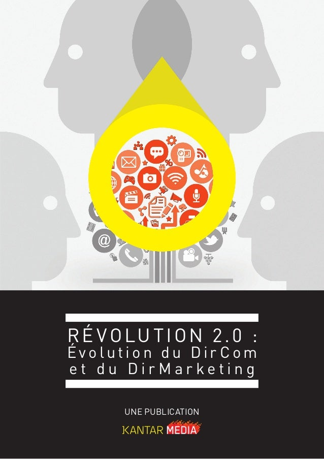une publicationRé volution 2.0 :é v o l u t i o n d u D i r C o me t d u D i r M a r k e t i n g