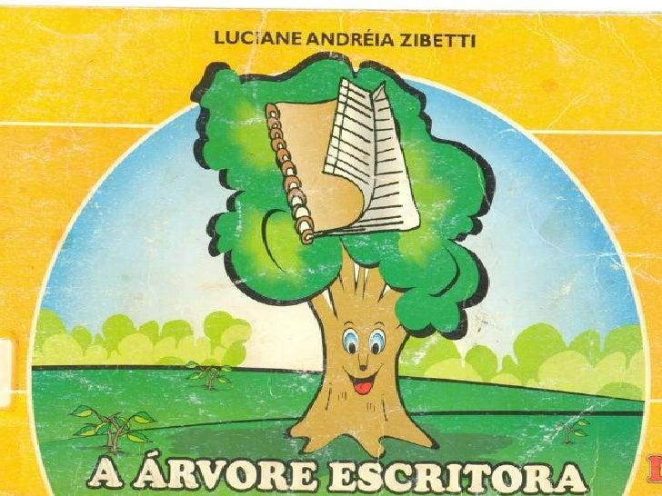 A Árvore Escritora
