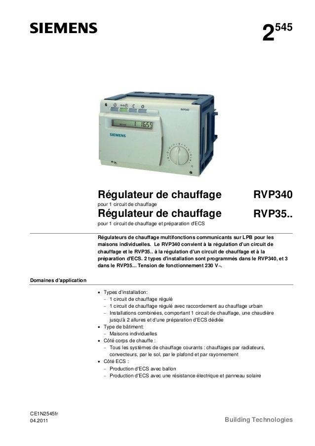 2  Régulateur de chauffage  545  RVP340  pour 1 circuit de chauffage  Régulateur de chauffage  RVP35..  pour 1 circuit de ...