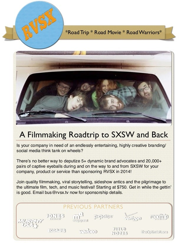 *Road Trip * Road Movie * Road Warriors*  A Filmmaking Roadtrip to SXSW and Back Is your company in need of an endlessly e...