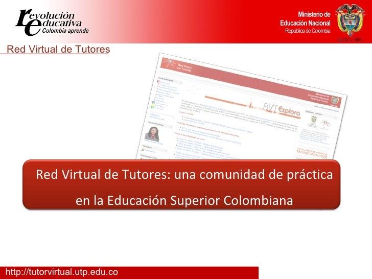 Red Virtual de Tutores: una comunidad de práctica en la Educación Superior Colombiana