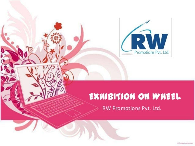 EXHIBITION ON WHEEL  RW Promotions Pvt. Ltd.