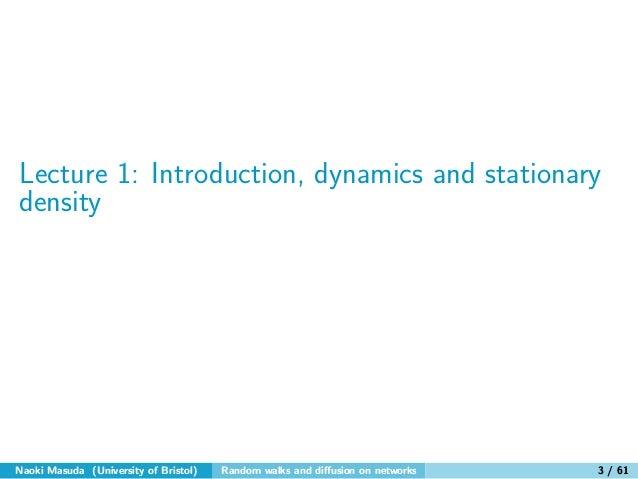 Random walks and diffusion on networks Slide 3