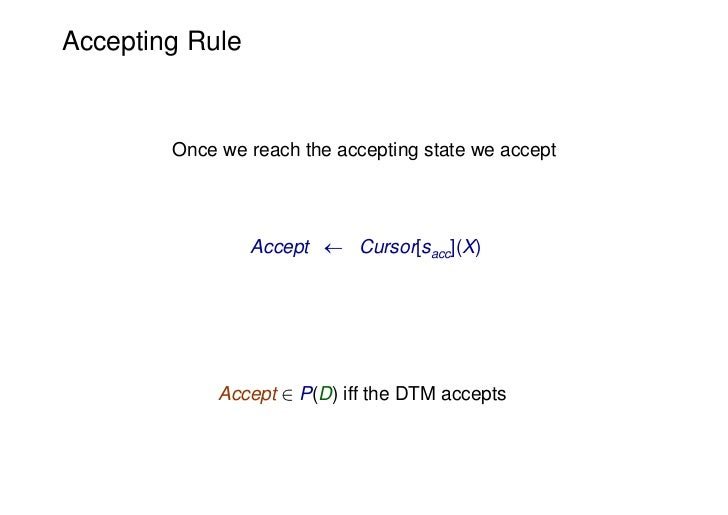 Accepting Rule        Once we reach the accepting state we accept                 Accept  Cursor[sacc](X)             Acc...