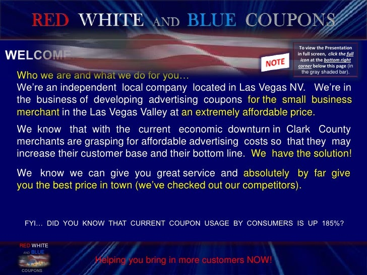 RED  WHITEAND BLUECOUPONS<br />   WELCOME…<br />        Who we are and what we do for you…<br />        We're an independe...