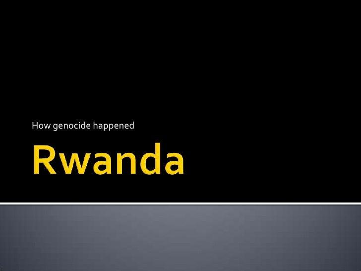 How genocide happened