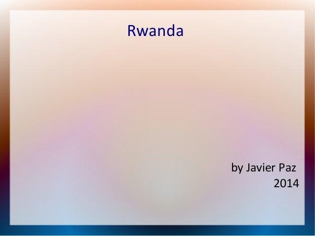 Rwanda  by Javier Paz 2014