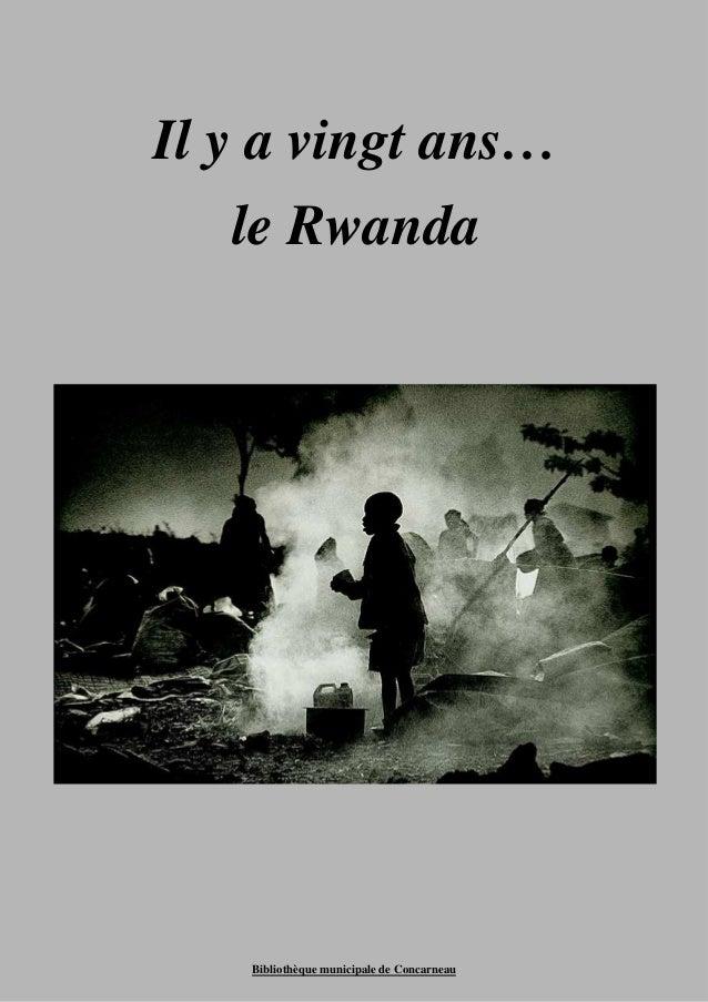 Il y a vingt ans…  le Rwanda  Bibliothèque municipale de Concarneau